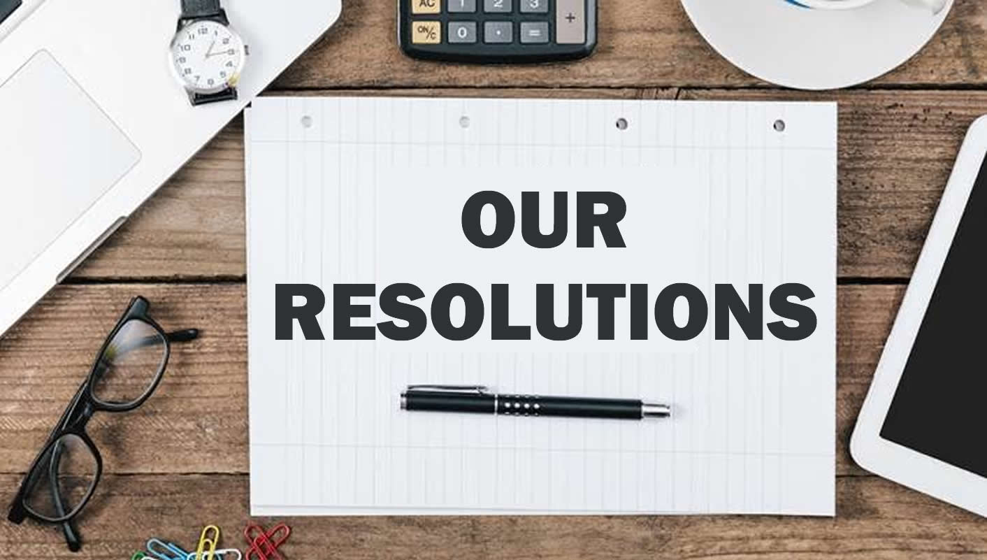 Our Resolutions